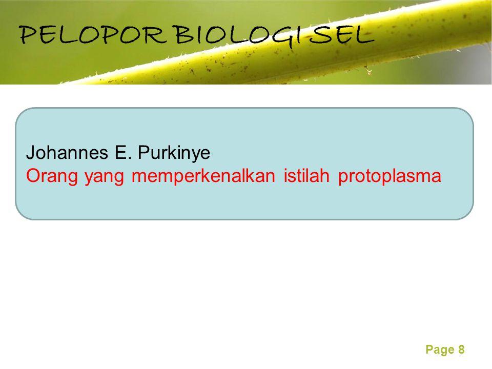 PELOPOR BIOLOGI SEL Johannes E. Purkinye