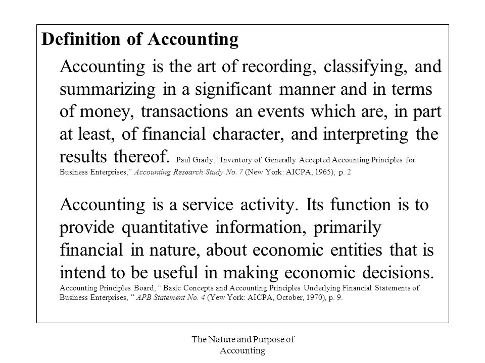 The Nature and Purpose of Accounting