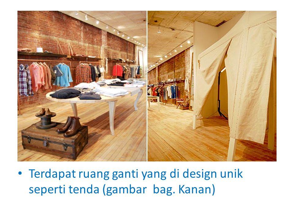 Terdapat ruang ganti yang di design unik seperti tenda (gambar bag