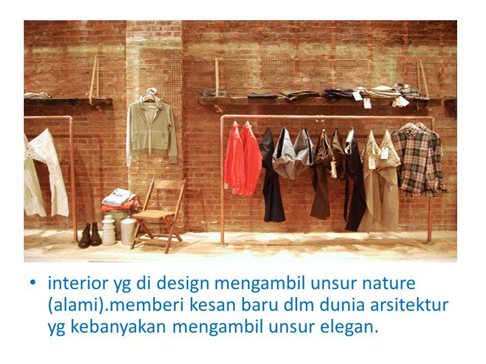 interior yg di design mengambil unsur nature (alami)