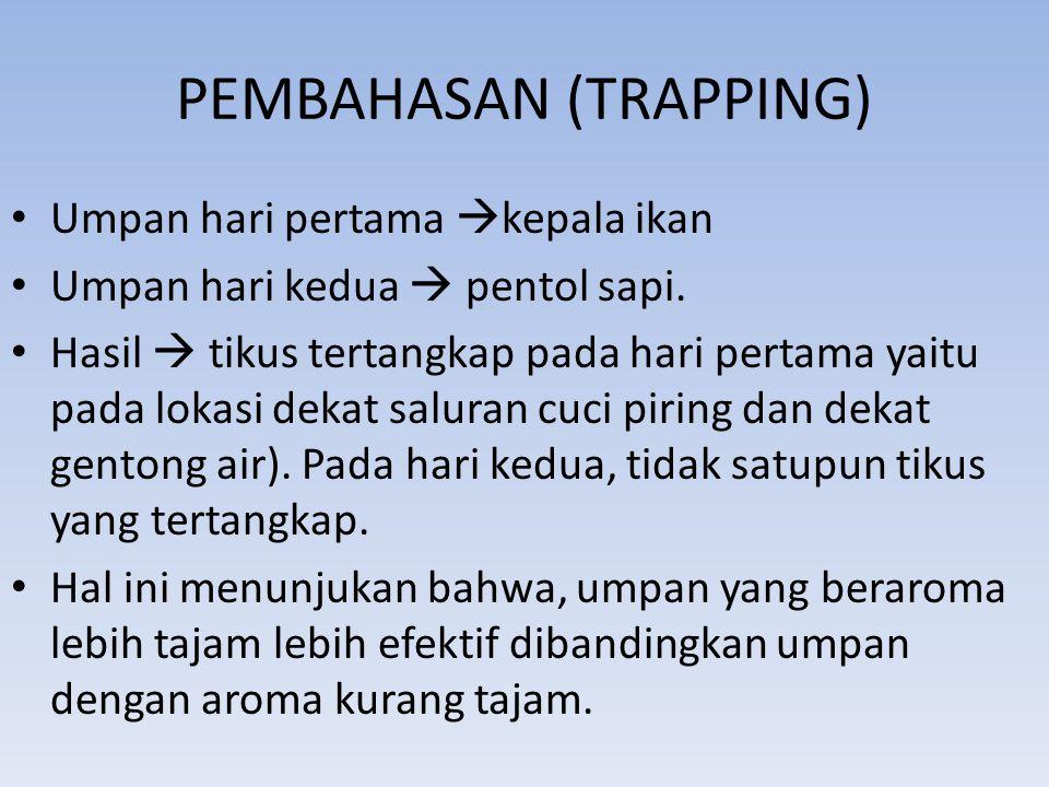 PEMBAHASAN (TRAPPING)