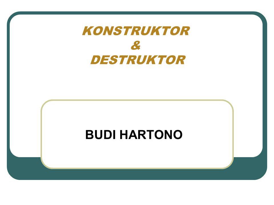 KONSTRUKTOR & DESTRUKTOR
