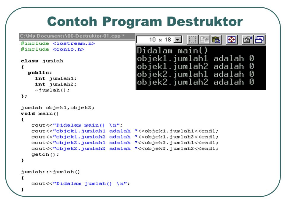 Contoh Program Destruktor