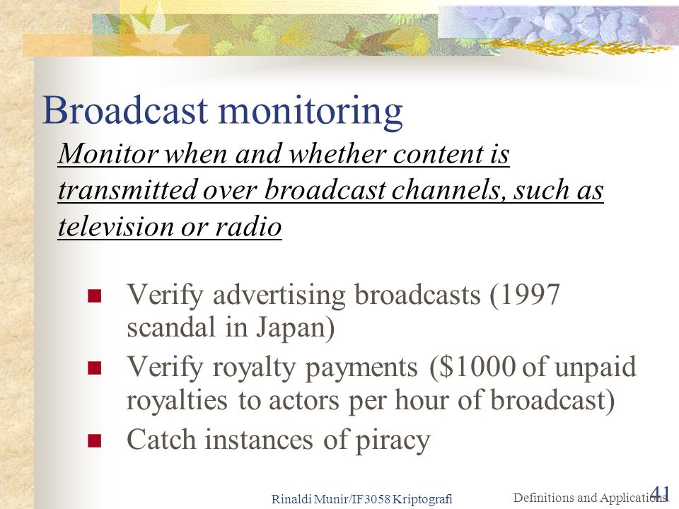 Broadcast monitoring Monitor when and whether content is transmitted over broadcast channels, such as television or radio.