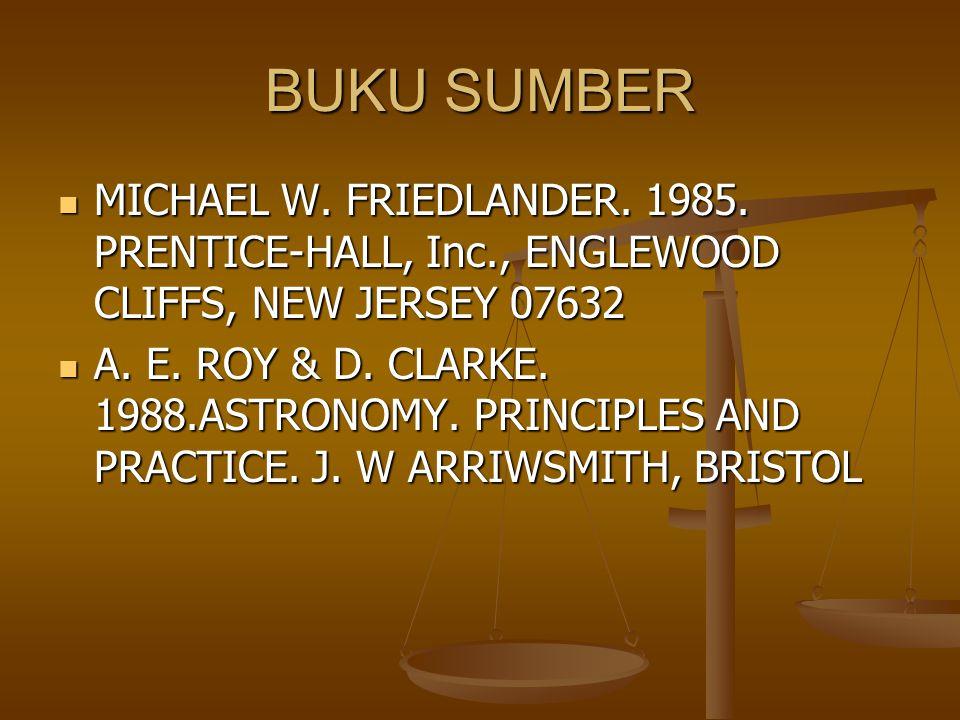 BUKU SUMBER MICHAEL W. FRIEDLANDER. 1985. PRENTICE-HALL, Inc., ENGLEWOOD CLIFFS, NEW JERSEY 07632.