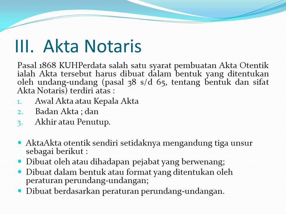III. Akta Notaris