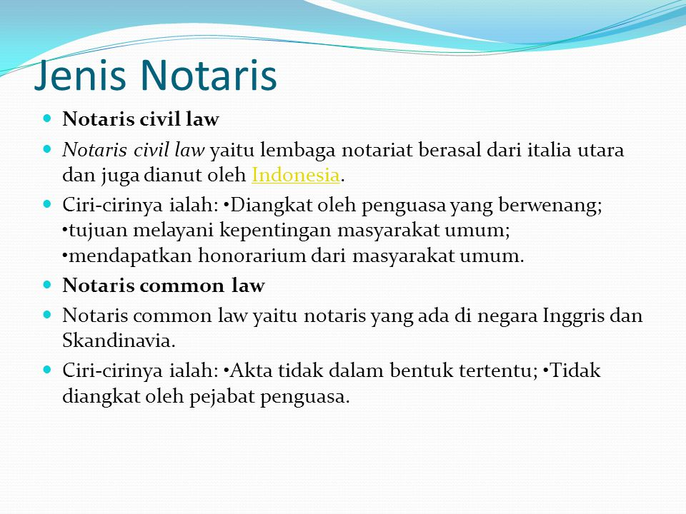 Jenis Notaris Notaris civil law