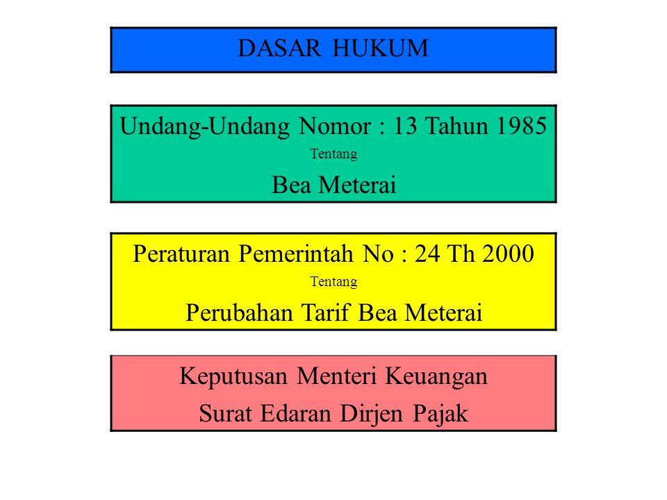 Undang-Undang Nomor : 13 Tahun 1985 Bea Meterai