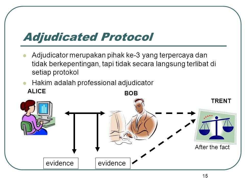 Adjudicated Protocol