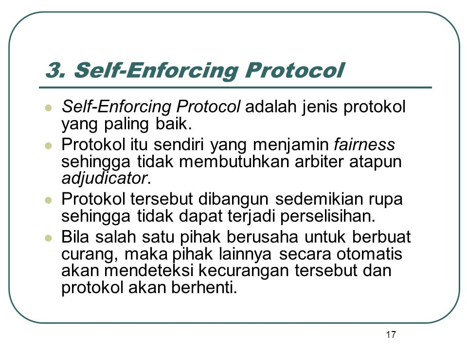 3. Self-Enforcing Protocol