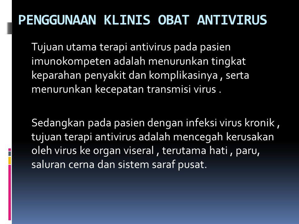 PENGGUNAAN KLINIS OBAT ANTIVIRUS