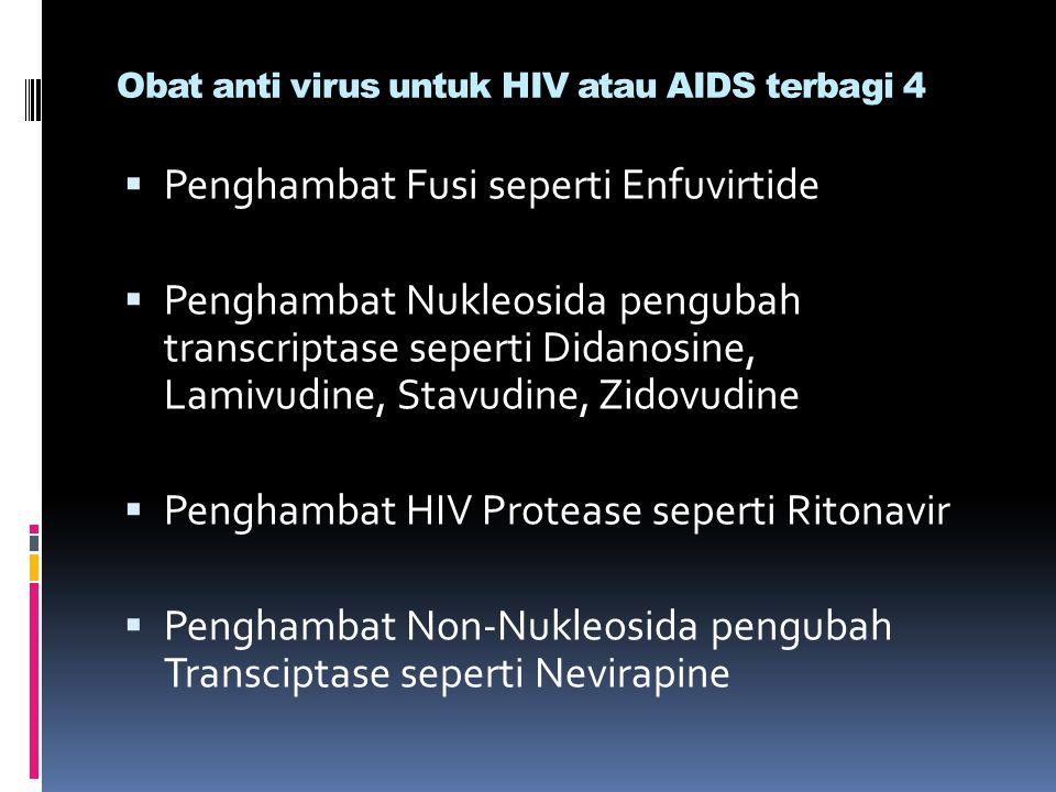 Obat anti virus untuk HIV atau AIDS terbagi 4