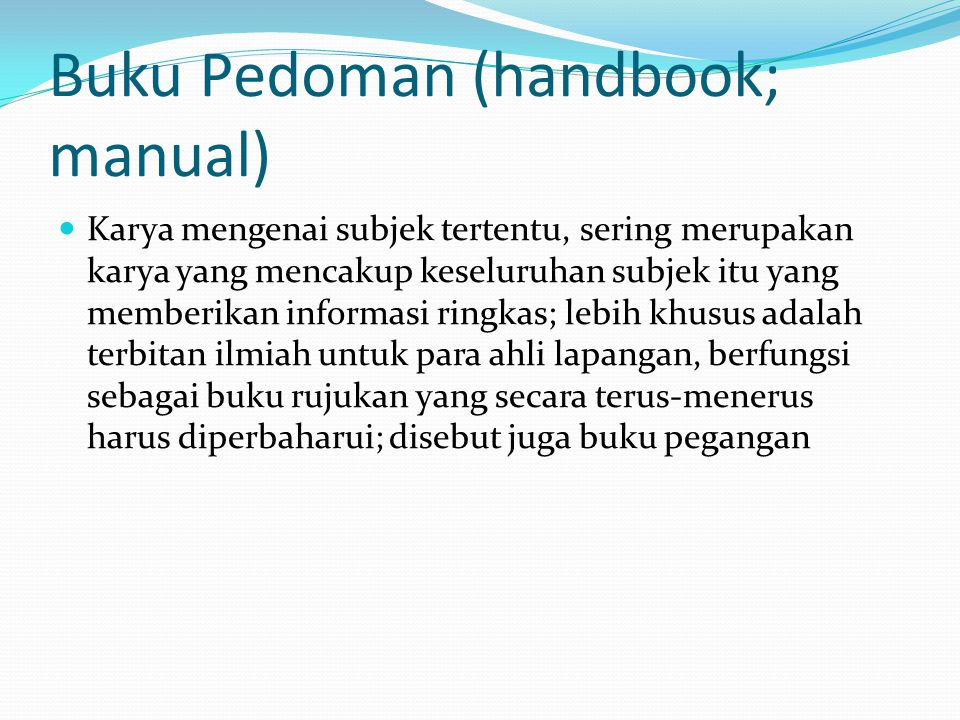 Buku Pedoman (handbook; manual)