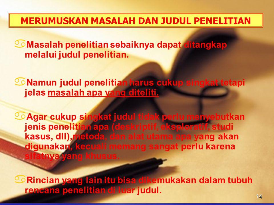 MERUMUSKAN MASALAH DAN JUDUL PENELITIAN