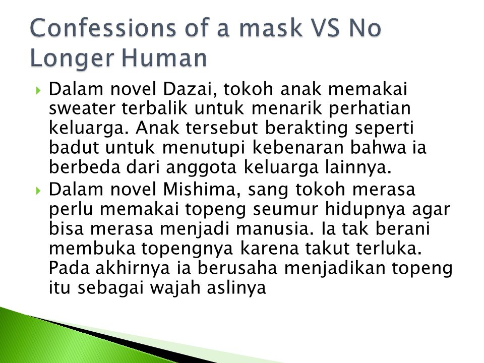 Confessions of a mask VS No Longer Human