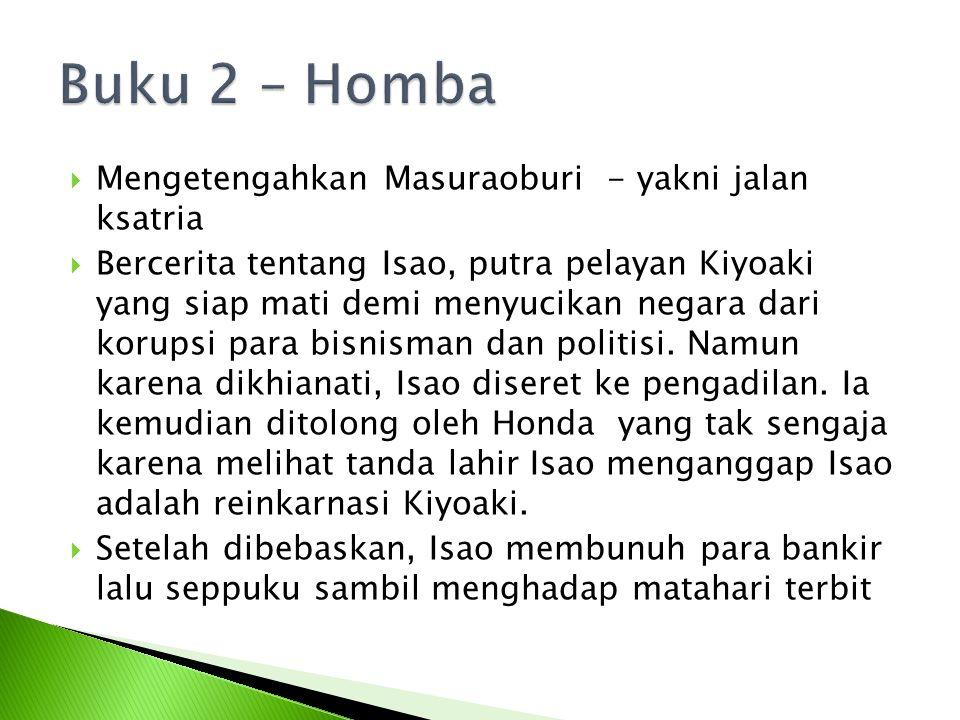 Buku 2 – Homba Mengetengahkan Masuraoburi - yakni jalan ksatria