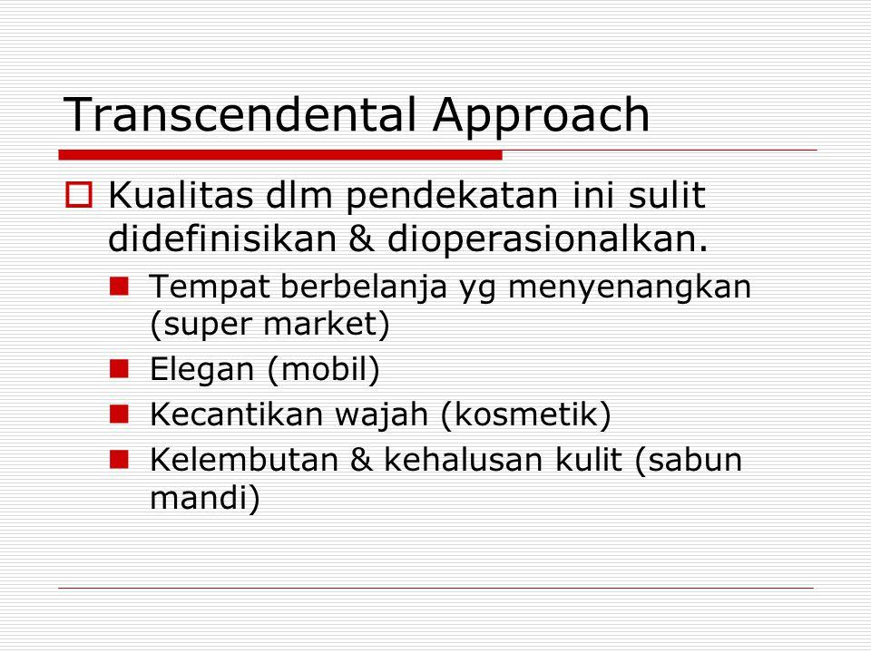 Transcendental Approach