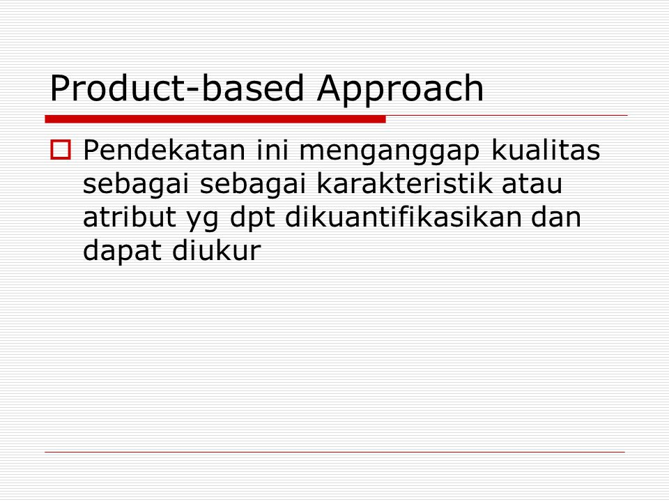 Product-based Approach