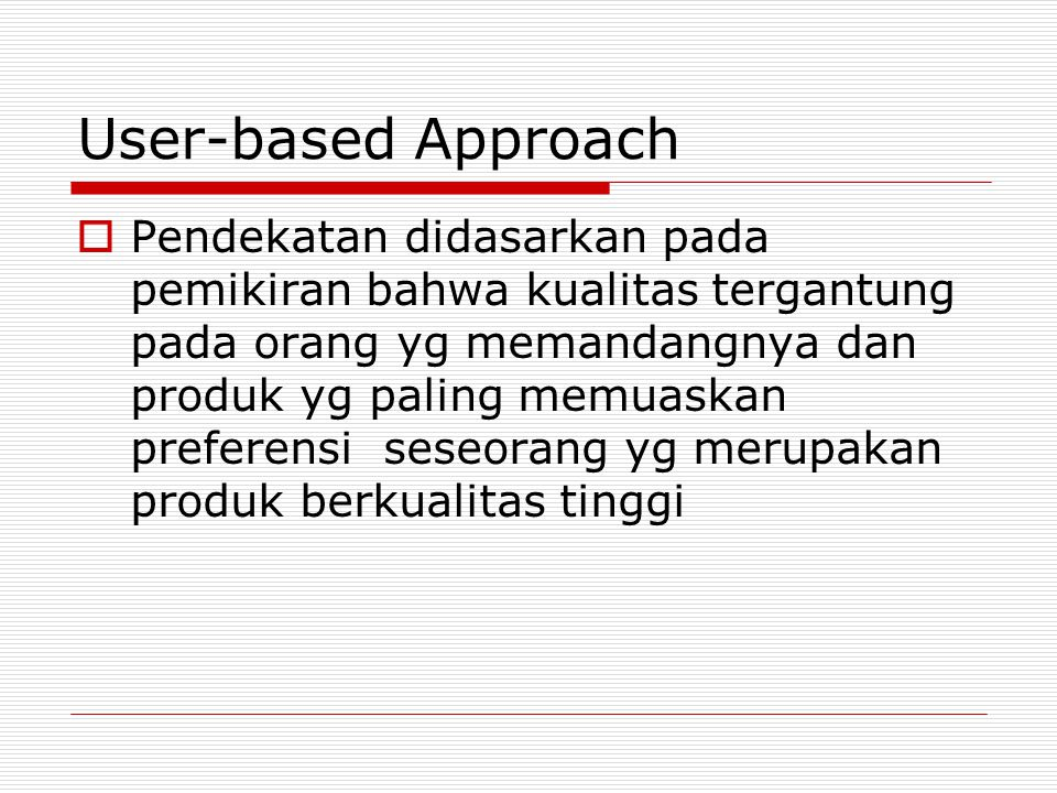 User-based Approach