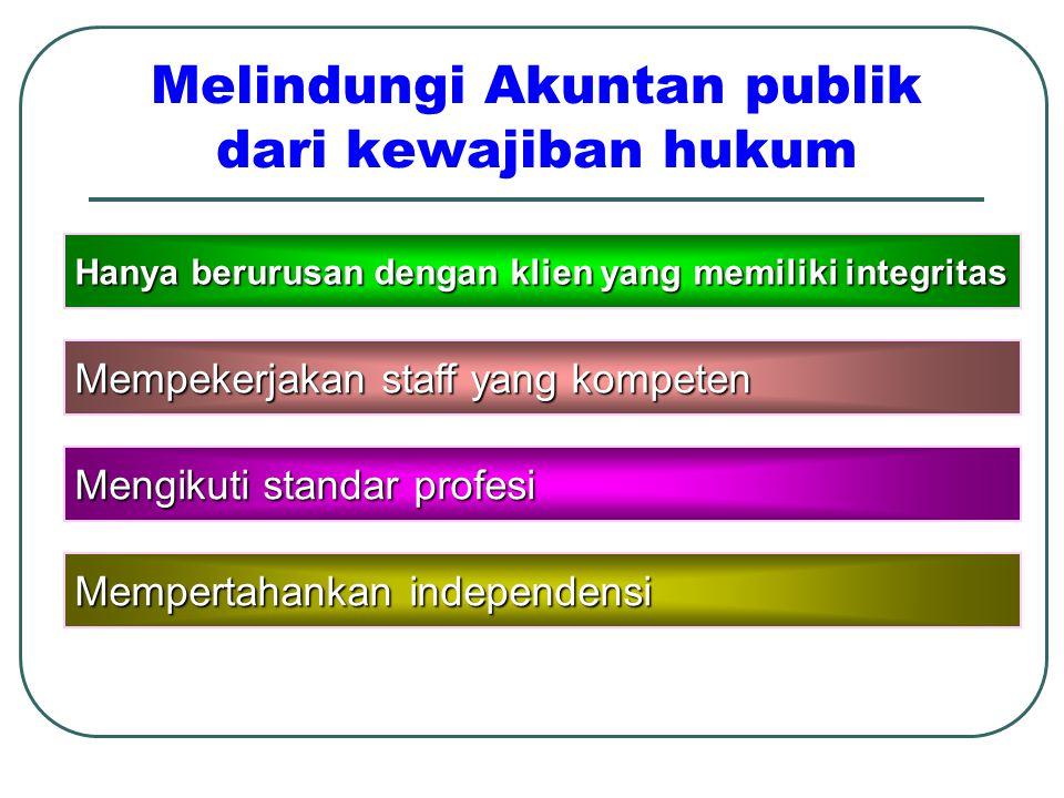 Melindungi Akuntan publik dari kewajiban hukum