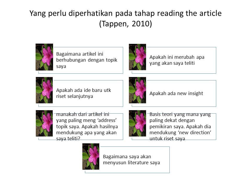 Yang perlu diperhatikan pada tahap reading the article (Tappen, 2010)