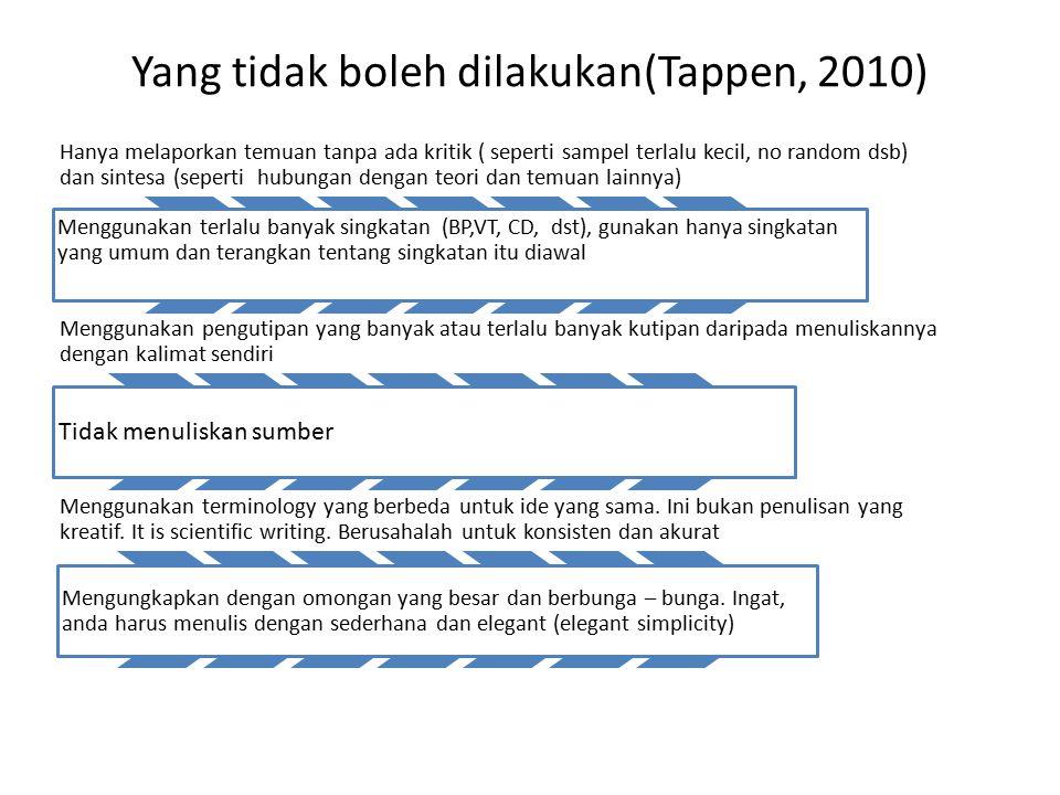 Yang tidak boleh dilakukan(Tappen, 2010)
