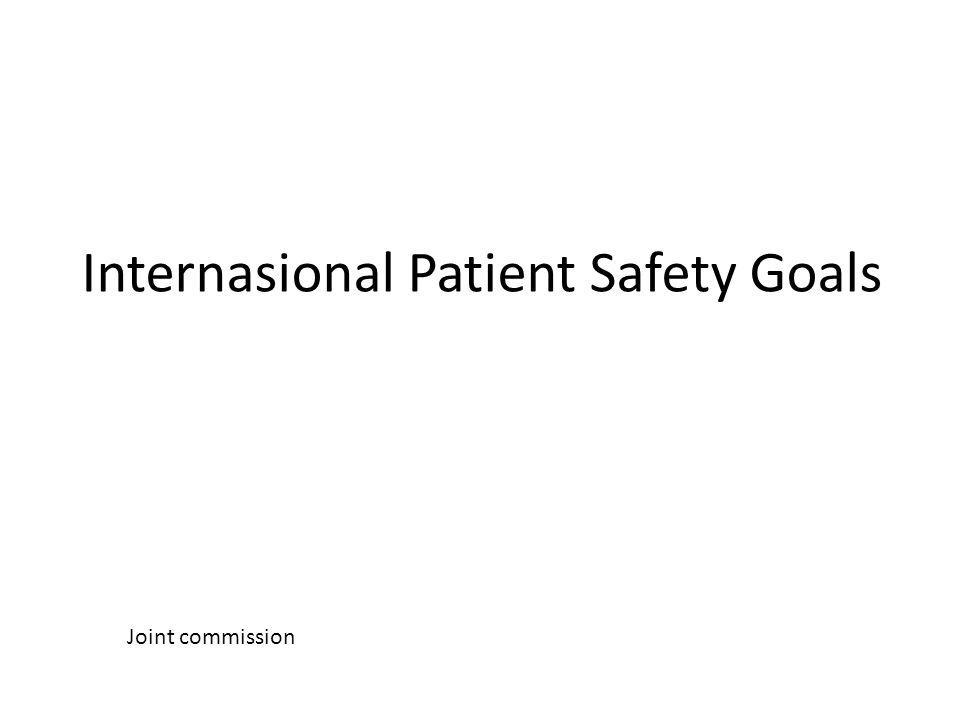 Internasional Patient Safety Goals