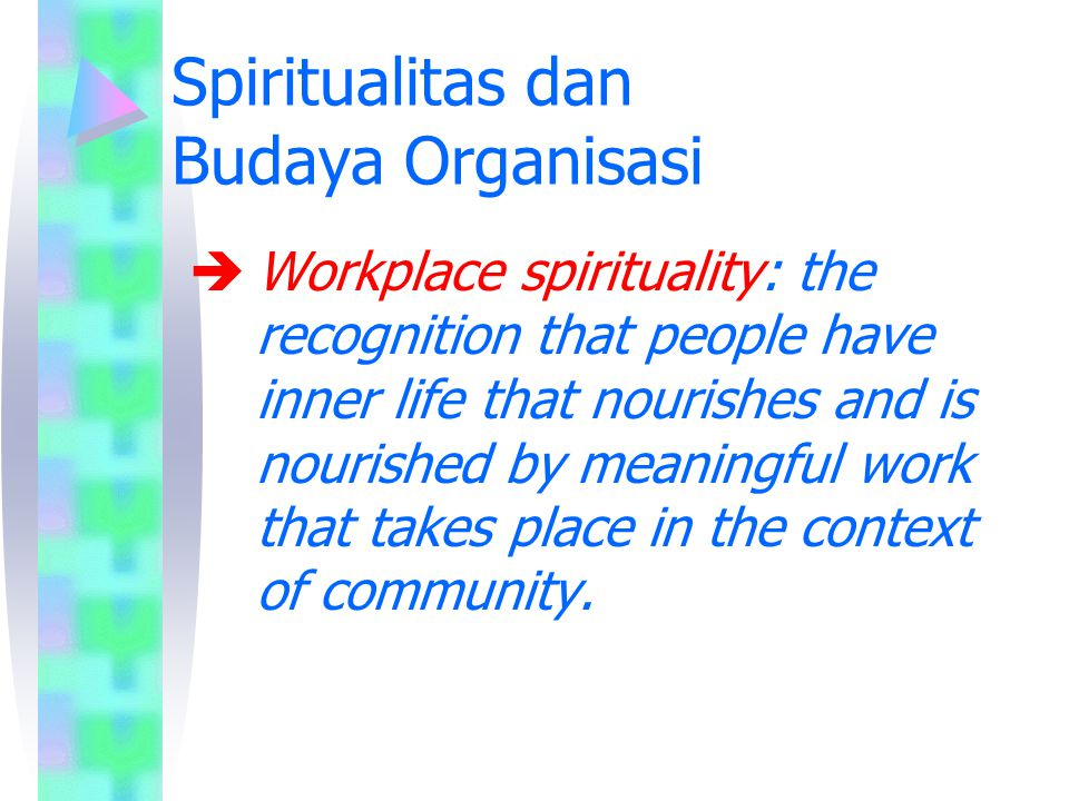 Spiritualitas dan Budaya Organisasi