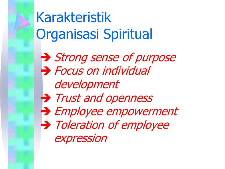 Karakteristik Organisasi Spiritual