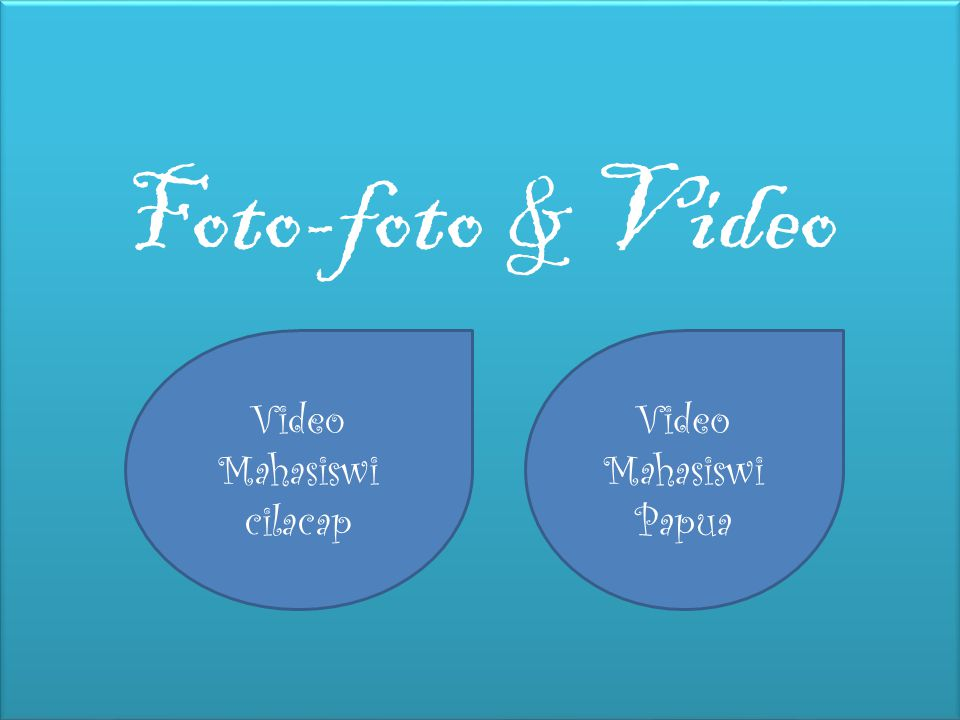 Foto-foto & Video Video Mahasiswi cilacap Video Mahasiswi Papua