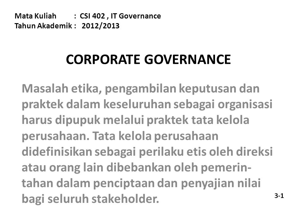 Mata Kuliah : CSI 402 , IT Governance