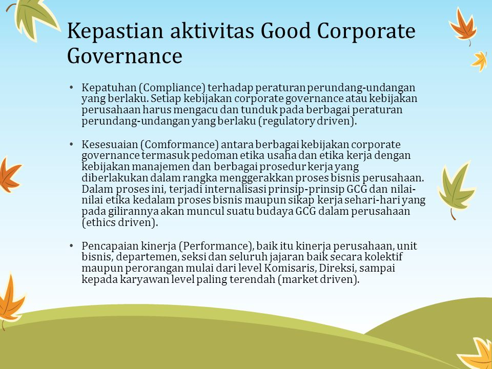 Kepastian aktivitas Good Corporate Governance