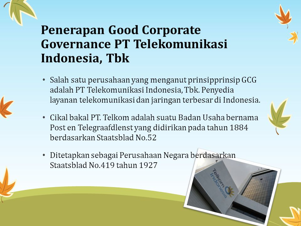 Penerapan Good Corporate Governance PT Telekomunikasi Indonesia, Tbk