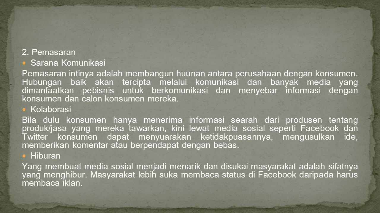 2. Pemasaran Sarana Komunikasi.