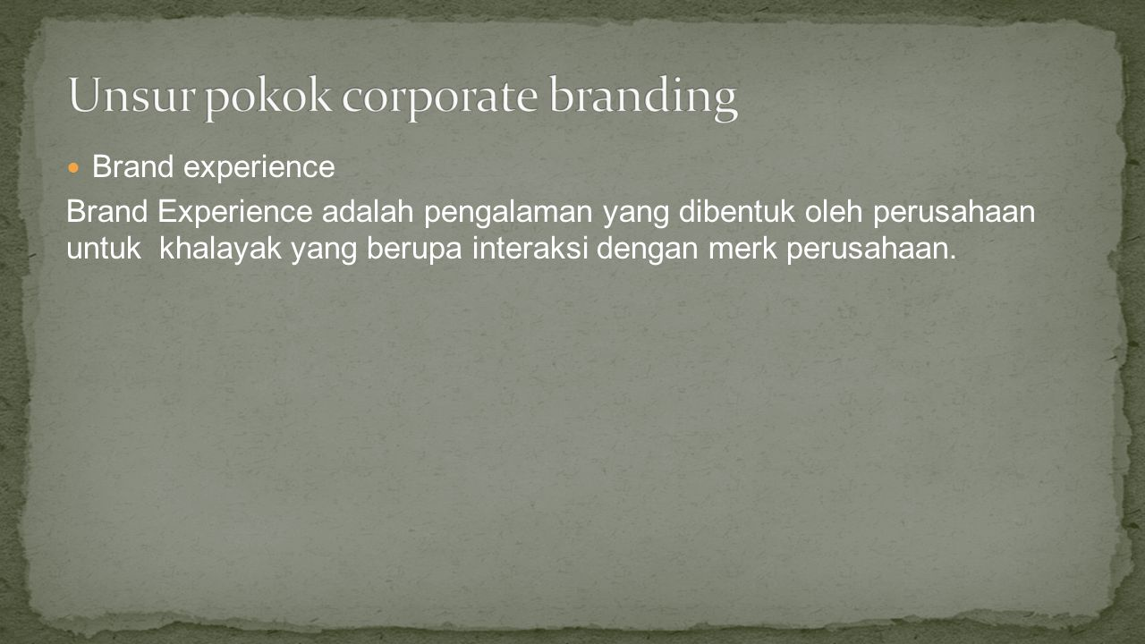 Unsur pokok corporate branding