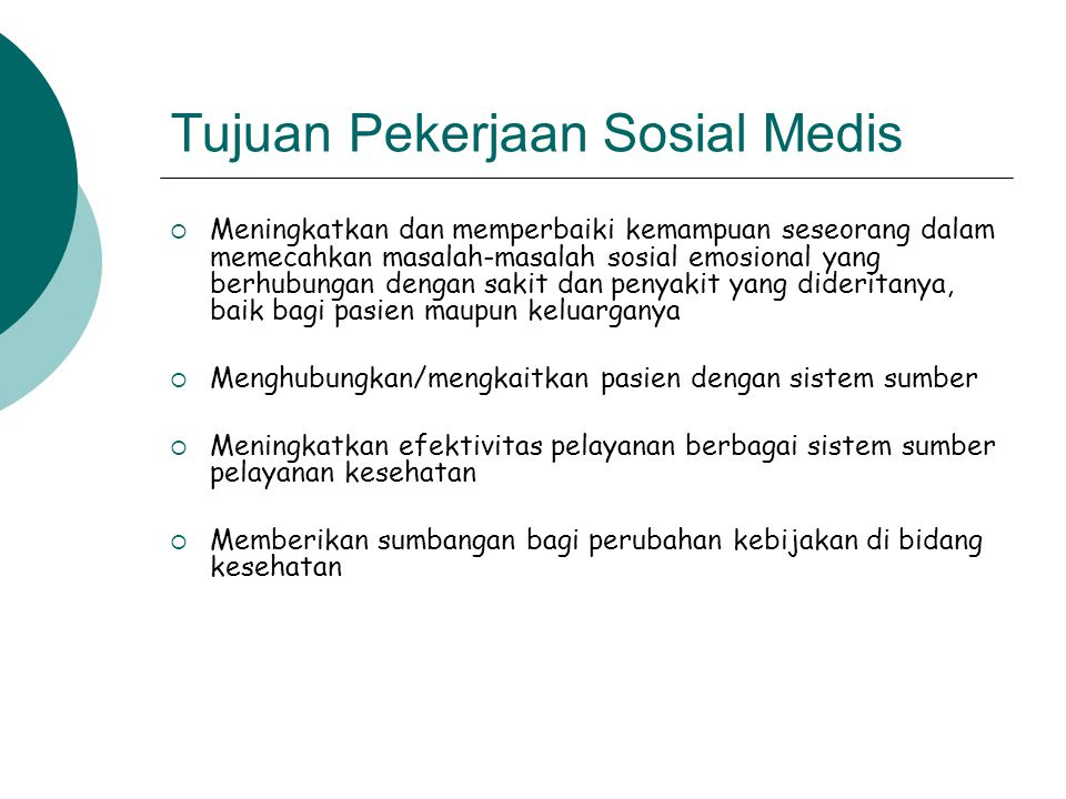 Tujuan Pekerjaan Sosial Medis