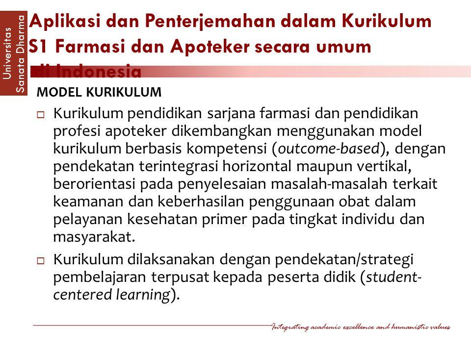 Aplikasi dan Penterjemahan dalam Kurikulum S1 Farmasi dan Apoteker secara umum di Indonesia