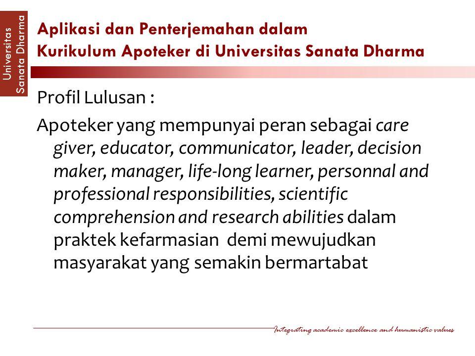 Aplikasi dan Penterjemahan dalam Kurikulum Apoteker di Universitas Sanata Dharma