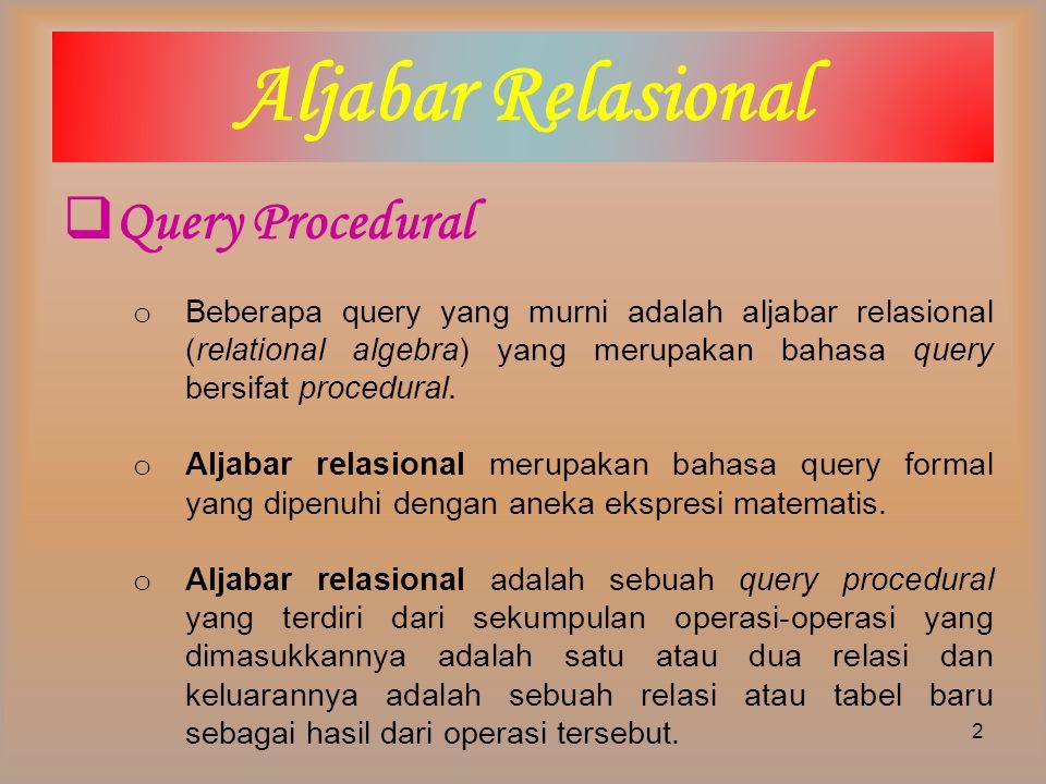 Aljabar Relasional Query Procedural