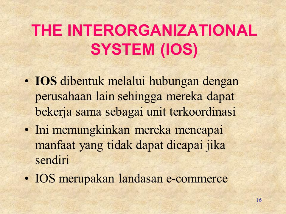 THE INTERORGANIZATIONAL SYSTEM (IOS)
