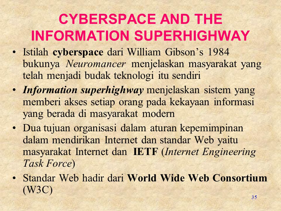 CYBERSPACE AND THE INFORMATION SUPERHIGHWAY