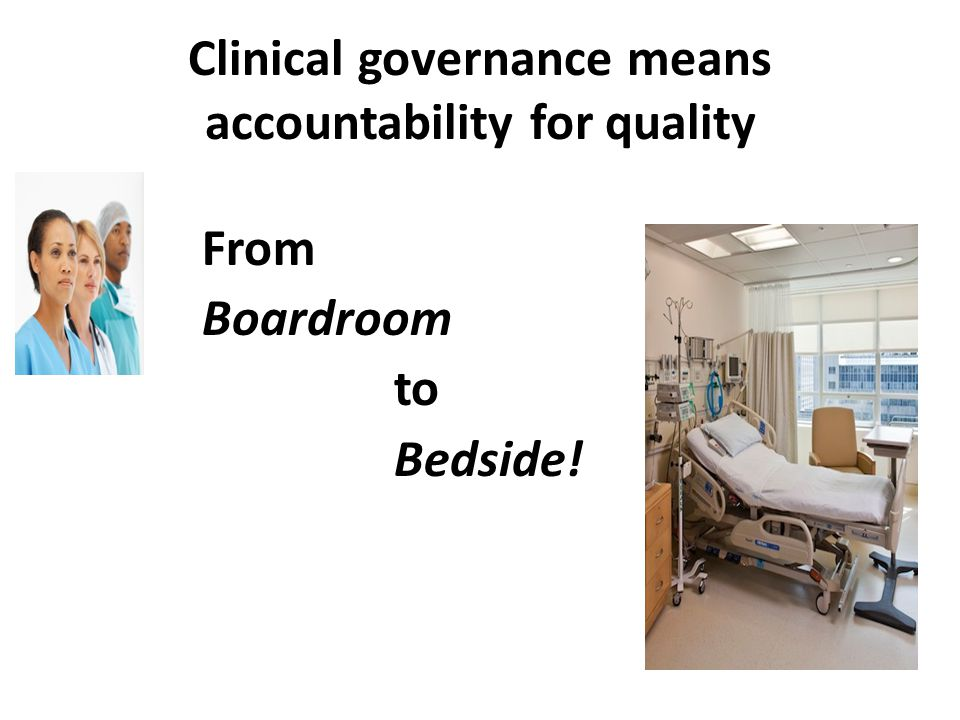 Clinical governance means accountability for quality