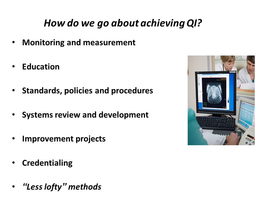 How do we go about achieving QI