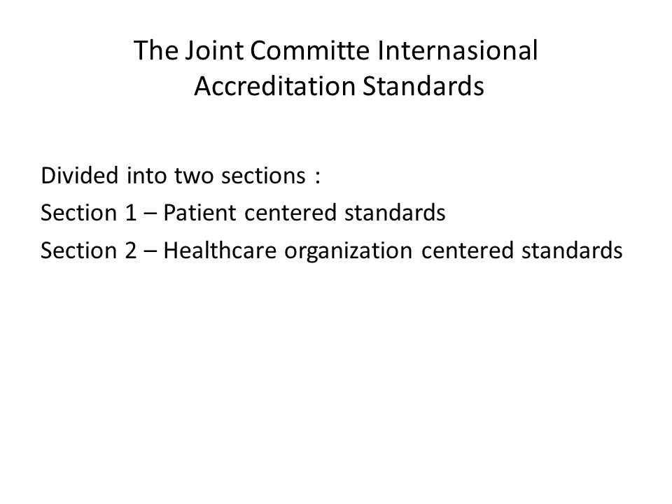 The Joint Committe Internasional Accreditation Standards