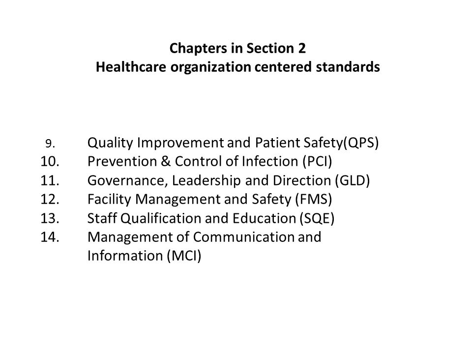 Healthcare organization centered standards