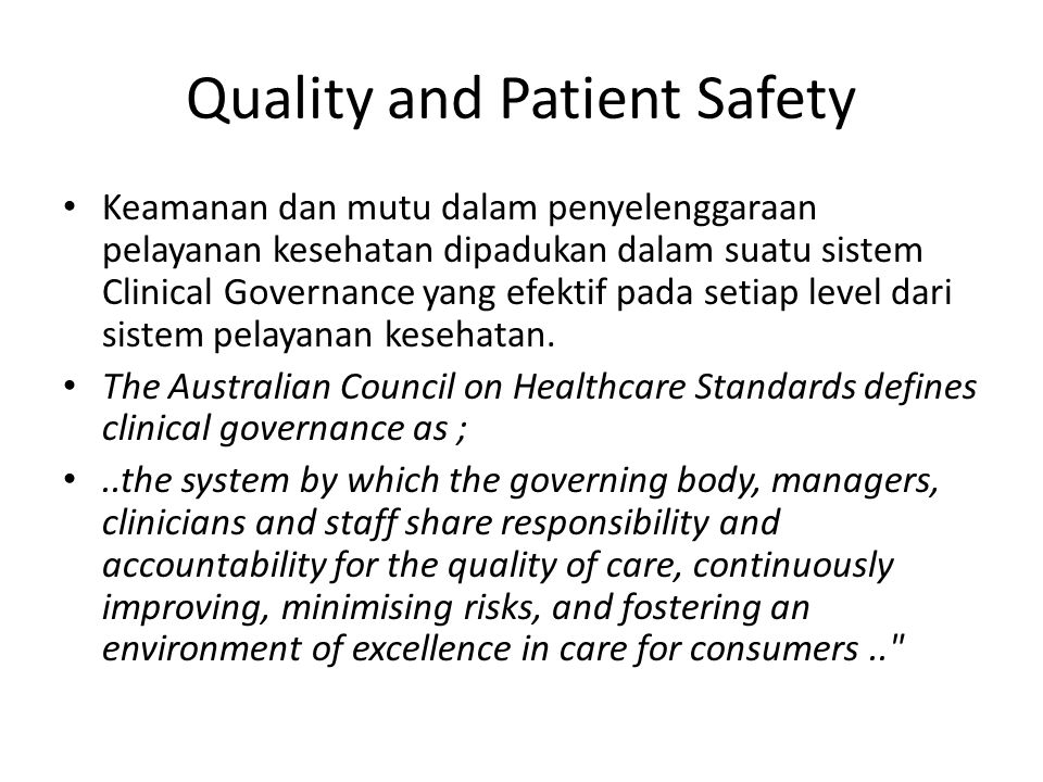 Quality and Patient Safety
