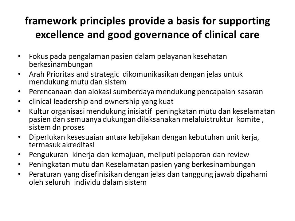 framework principles provide a basis for supporting excellence and good governance of clinical care