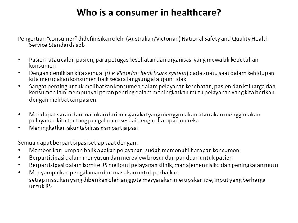 Who is a consumer in healthcare