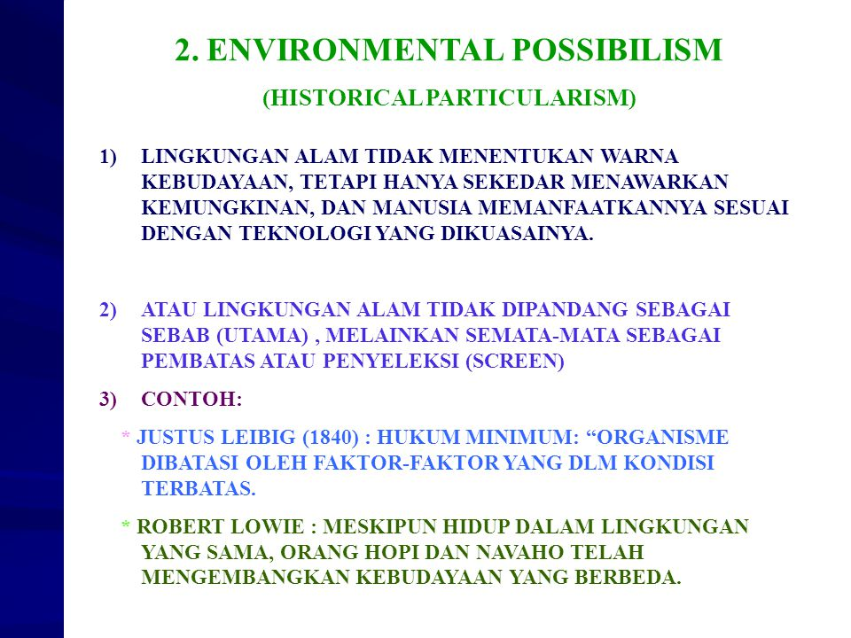 ENVIRONMENTAL POSSIBILISM (HISTORICAL PARTICULARISM)