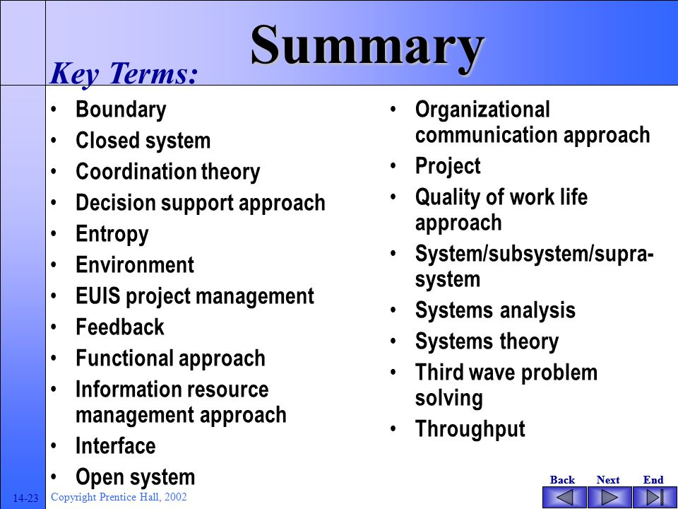Summary Key Terms: Boundary Closed system Coordination theory